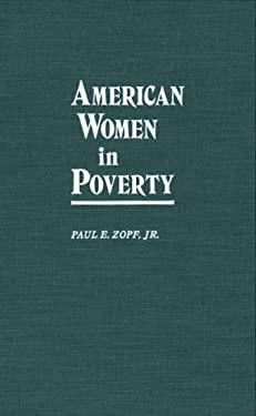 American Women in Poverty 9780313259807