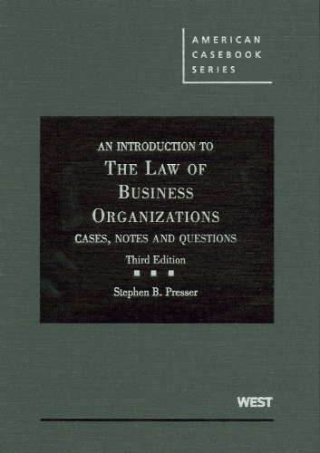An Introduction to the Law of Business Organizations: Cases, Notes and Questions 9780314912435
