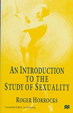 An Introduction to the Study of Sexuality 9780312172817