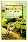 An Irish Country Childhood: Memories of a Bygone Age 9780312151539