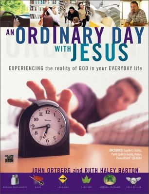 An Ordinary Day with Jesus: Experiencing the Reality of God in Your Everyday Life 9780310245872
