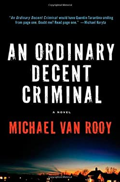 An Ordinary Decent Criminal 9780312606282