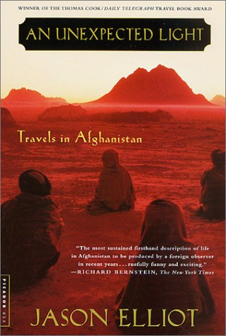 An Unexpected Light: Travels in Afghanistan 9780312288464