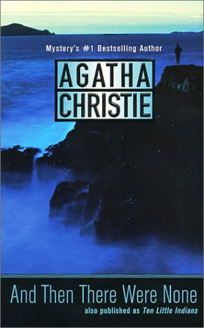 a chilling mystery in agatha christies novel and then there were none A pocket full of rye  an exciting but rather chilling start to the story ten people were invited to a  agatha christie, and then there were none,.