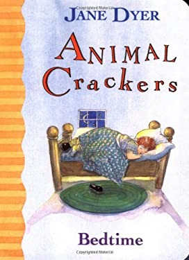 Animal Crackers: Bedtime 9780316196604