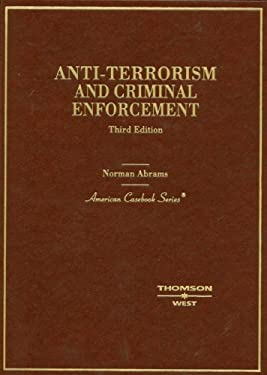 Anti-Terrorism and Criminal Enforcement 9780314190345