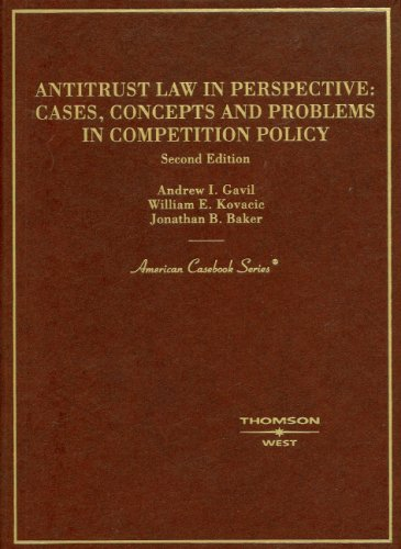 Antitrust Law in Perspective: Cases, Concepts and Problems in Competition Policy 9780314162618
