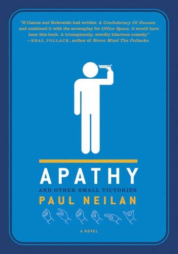 Apathy and Other Small Victories 9780312352196