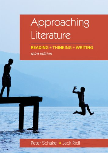 Approaching Literature: Reading + Thinking + Writing 9780312640996
