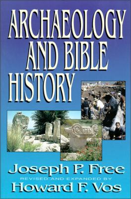 Archaeology and Bible History 9780310479611