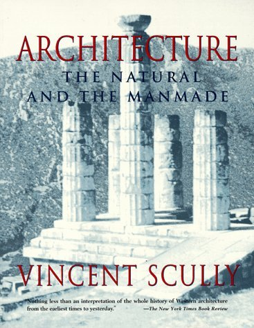 Architecture: The Natural and the Man-Made 9780312097424