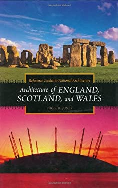 Architecture of England, Scotland, and Wales 9780313318504