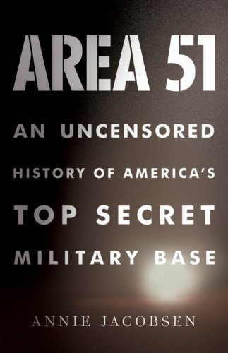 Area 51: An Uncensored History of America's Top Secret Military Base 9780316132947