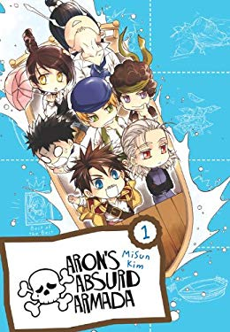 Aron's Absurd Armada Omnibus, Vol. 1 9780316219969