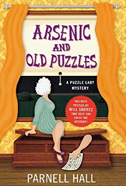 Arsenic and Old Puzzles: A Puzzle Lady Mystery 9780312602482