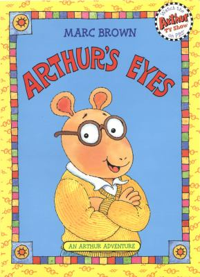 Arthur's Eyes: An Arthur Adventure [With *]