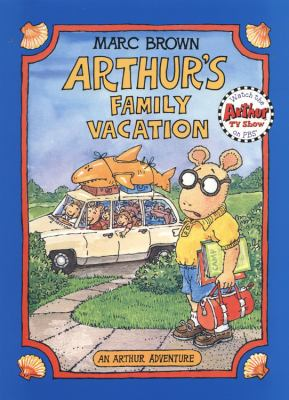 Arthur's Family Vacation: An Arthur Adventure [With *] 9780316110433