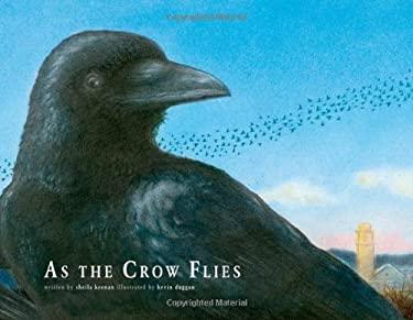 As the Crow Flies 9780312621568