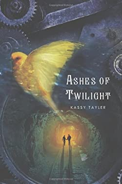 Ashes of Twilight 9780312641788