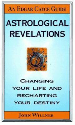 Astrological Revelations 9780312965518