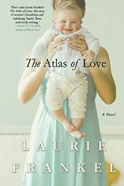 The Atlas of Love 9780312552701