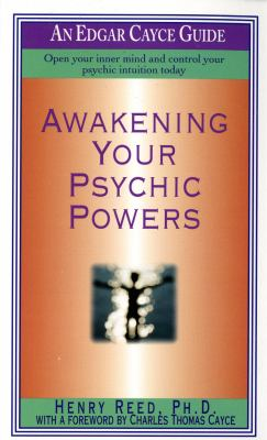 Awakening Your Psychic Powers 9780312958688