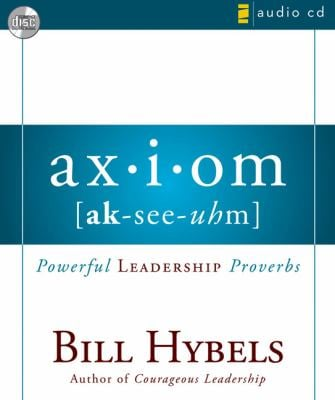 Axiom: Powerful Leadership Proverbs 9780310285403