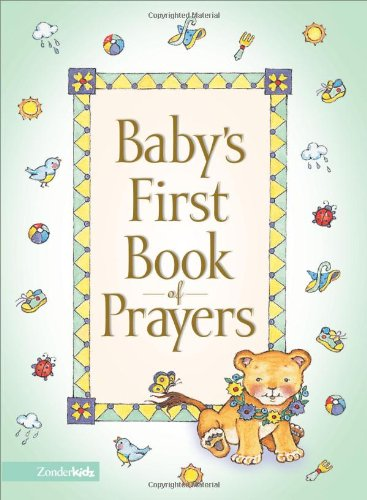 Baby's First Book of Prayers 9780310702870