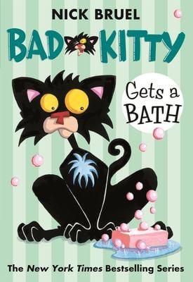 Bad Kitty Gets a Bath 9780312581381