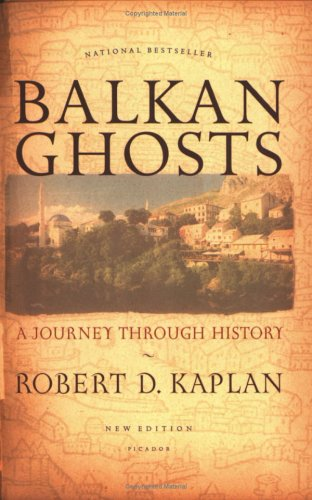 Balkan Ghosts: A Journey Through History 9780312424930