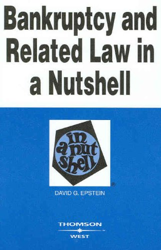 Bankruptcy and Related Law in a Nutshell 9780314161949