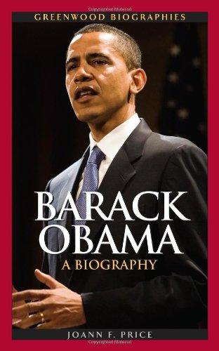 Barack Obama: A Biography 9780313344886