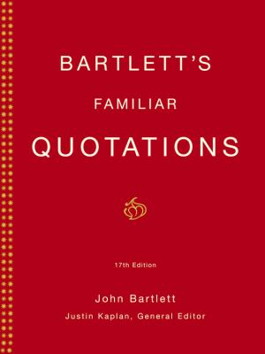Bartlett's Familiar Quotations 9780316084604