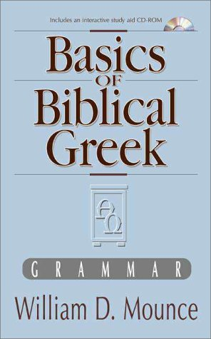 Basics of Biblical Greek [With Text] 9780310232117
