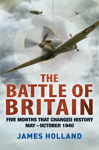 The Battle of Britain: Five Months That Changed History; May-October 1940 9780312675004