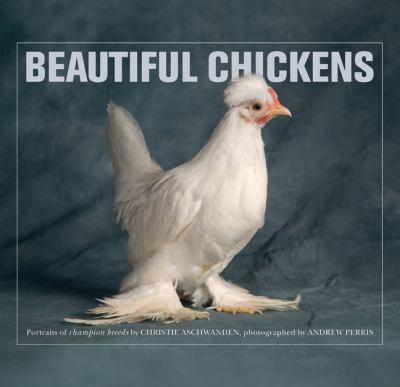 Beautiful Chickens 9780312613778