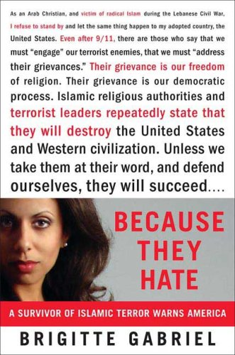 Because They Hate: A Survivor of Islamic Terror Warns America 9780312358372