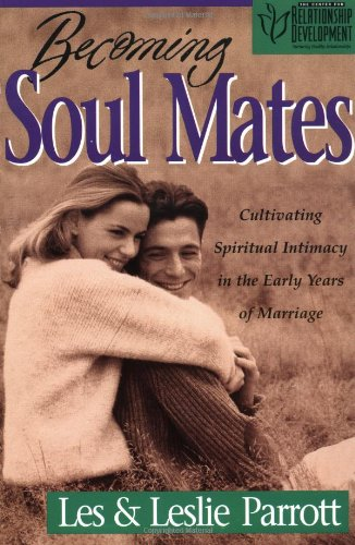 Becoming Soul Mates: 52 Meditations to Bring Joy to Your Marriage 9780310219262