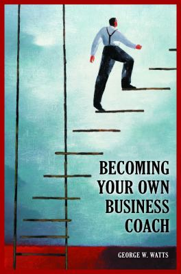 Becoming Your Own Business Coach 9780313383618