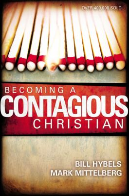 Becoming a Contagious Christian 9780310210085