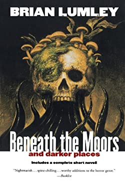 Beneath the Moors and Darker Places 9780312878375