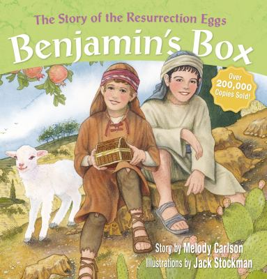 Benjamin's Box: The Story of the Resurrection Eggs 9780310715054