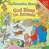Berenstain Bears: God Bless the Animals