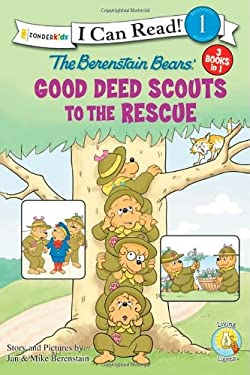 Berenstain Bears Good Deed Scouts to the Rescue 9780310734178