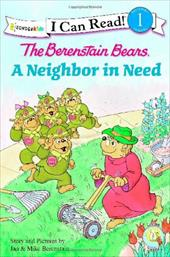 The Berenstain Bears' Neighbor in Need 11416152