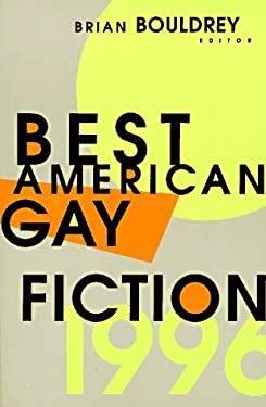 Shop for Best American Gay Fiction by Brian Bouldrey including information