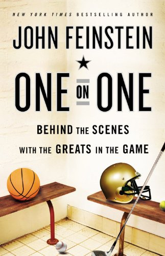One on One: Behind the Scenes with the Greats in the Game 9780316079044