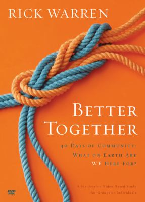 Better Together: What on Earth Are We Here For? 9780310326823