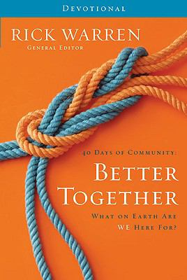40 Days of Community: Better Together Devotional: What on Earth Are We Here For? 9780310326984