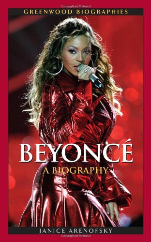 Beyonce Knowles: A Biography 9780313359149